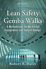 Lean Safety Gemba Walks by Robert B. Hafey